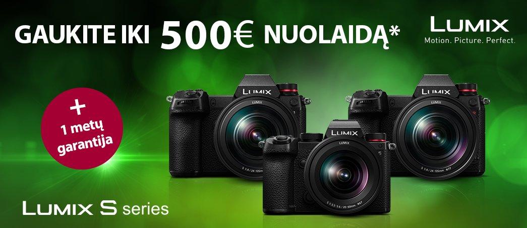 Gaukite 500€ nuolaidą ir 1 metų garantiją, perkant LUMIX S serijos fotoaparatus.