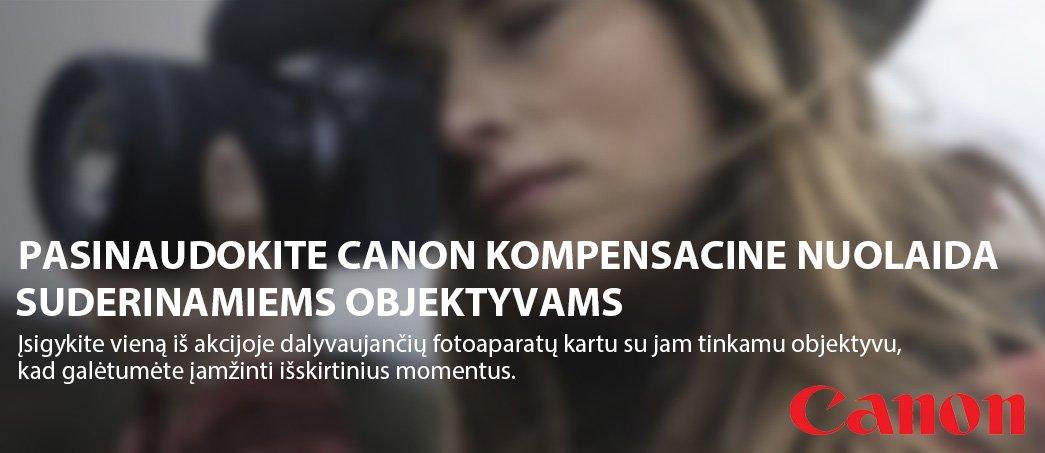 PASINAUDOKITE CANON KOMPENSACINE NUOLAIDA SUDERINAMIEMS OBJEKTYVAMS