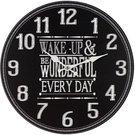 """Laikrodis sieninis juodas """"Wake Up & Be Wonderful"""" D 30 cm W7896"""
